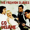 The Fashion Slaves Go Insane cover