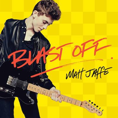 "Matt Jaffe – ""Blast Off"" Full Album Is Out!"